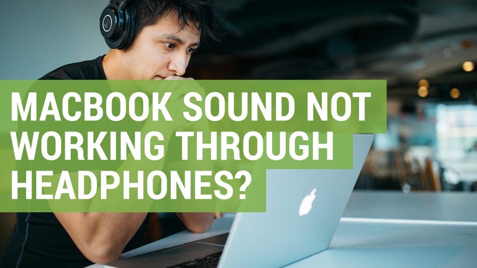 apple macbook sound not working through headphones