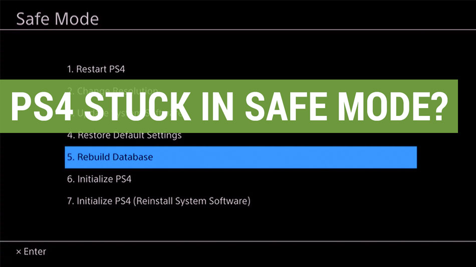 playstation 4 stuck in safe mode